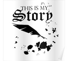 This is My Story Poster