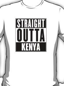 Straight outta Kenya! T-Shirt