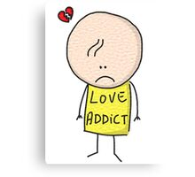 Hugo - Love addict ! Canvas Print