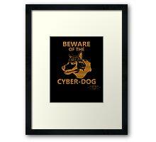 Beware of the Cyber-dog Mojave Desert Orange Framed Print