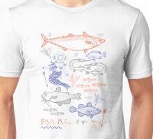 Fish me.... if you can! No. 2 Unisex T-Shirt