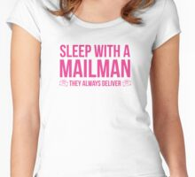 Sleep With A Mailman Women's Fitted Scoop T-Shirt