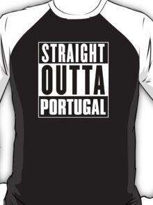 Straight outta Portugal! T-Shirt