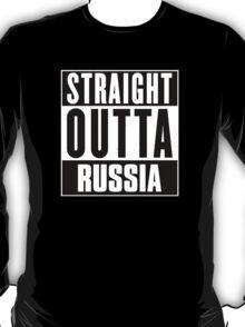 Straight outta Russia! T-Shirt