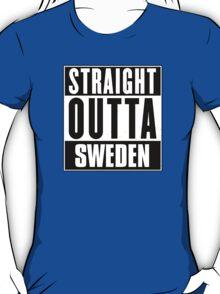 Straight outta Sweden! T-Shirt