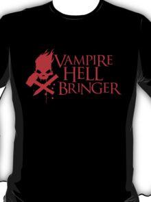 Vampire Hell Bringer  T-Shirt