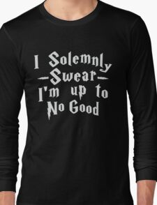I Solemnly Swear I'm Up To No Good, White Ink | Women's Harry Potter Quote, Deathly Hallows Long Sleeve T-Shirt