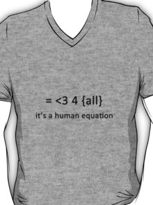 It's a human equation  - (Black) T-Shirt
