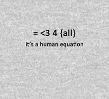 It's a human equation  - (Black) T-Shirt