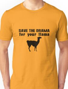Save the drama for your llama geek funny nerd Unisex T-Shirt