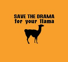Save the drama for your llama geek funny nerd T-Shirt