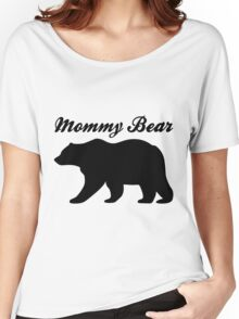 Mommy Bear Women's Relaxed Fit T-Shirt