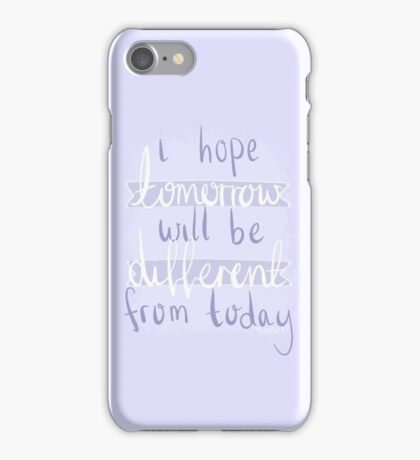 i hope tomorrow will be different from today - BTS - Tomorrow iPhone Case/Skin