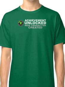 Achievement Unlocked New Character Created Classic T-Shirt
