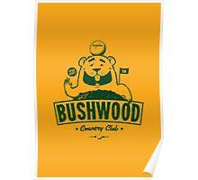 Bushwood (Dark) Poster