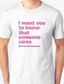 Someone Cares Unisex T-Shirt