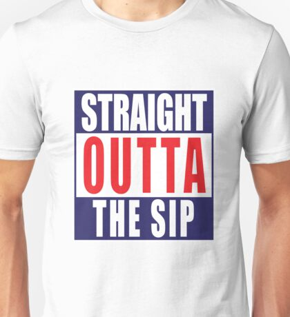 Straight Outta The Sip decal Unisex T-Shirt