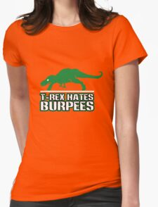 T rex hates burpees geek funny nerd Womens Fitted T-Shirt