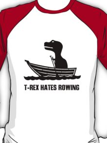 T rex hates rowing geek funny nerd T-Shirt