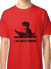 T rex hates rowing geek funny nerd Classic T-Shirt