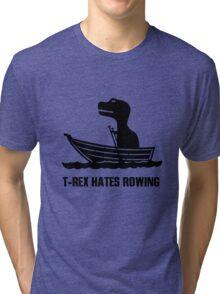 T rex hates rowing geek funny nerd Tri-blend T-Shirt