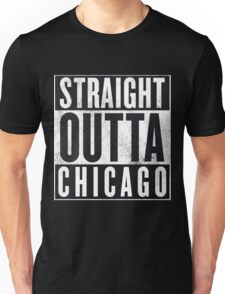 Straight Outta Chicago Unisex T-Shirt