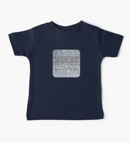 Happily - One Direction Baby Tee