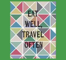Eat well, travel often, graphic Kids Tee
