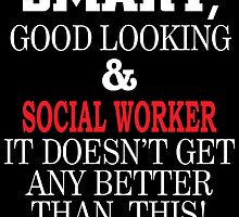 SMART GOOD LOOKING & SOCIAL WORKER IT DOESN'T GET ANY BETTER THAN THIS by BADASSTEES