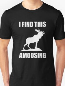 I Find This Amoosing Unisex T-Shirt