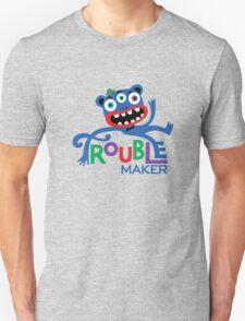 Trouble Maker III - on lights T-Shirt