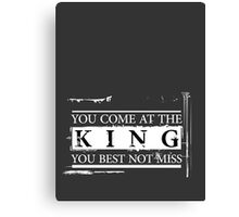 """""""You Come at the King, You Best Not Miss"""" - The Wire (Light) Canvas Print"""