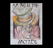 Alice In Wonderland's Mad Hatter by graffiti-spray