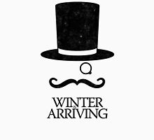 Winter is Arriving Unisex T-Shirt