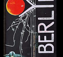 BERLIN WALL MURAL by RAFAROMAN