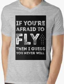 if you're afraid to fly (black) Mens V-Neck T-Shirt