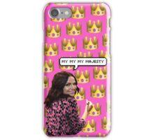 My my my majesty iPhone Case/Skin