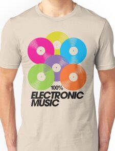 100% Electronic Music Unisex T-Shirt