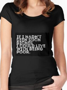 if i hadn't seen such riches (black) Women's Fitted Scoop T-Shirt