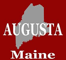 Augusta Maine City and Town Pride  by KWJphotoart