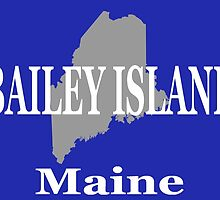 Bailey Island Maine City and Town Pride  by KWJphotoart