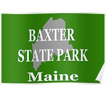 Baxter State Park Maine Pride Poster
