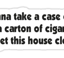 Cleaning House Sticker