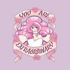 You Are Extraordinary by Prisma Hays