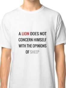 Tywin Lannister Quote Classic T-Shirt