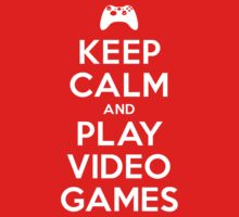 Keep Calm and Play Video Games One Piece - Short Sleeve