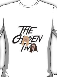 The Chosen Two T-Shirt