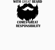 For the ones with great Beards! Unisex T-Shirt