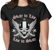 LIVE TO SKATE Womens Fitted T-Shirt