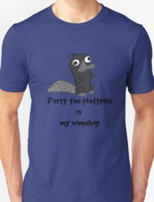 Perry is My Homeboy Unisex T-Shirt